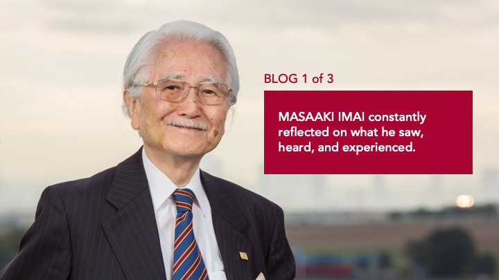 The historical development of Masaaki Imai's insights into organizational behavior